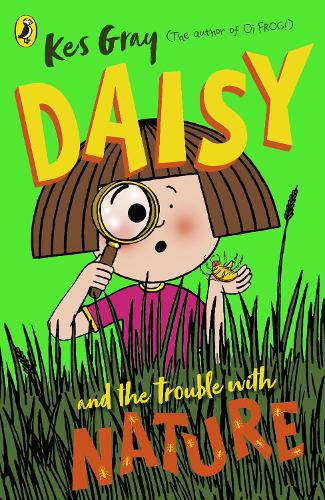 Daisy and the Trouble with Nature (Paperback)