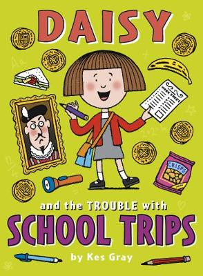 Daisy and the Trouble with School Trips (Paperback)