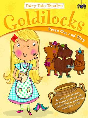 Goldilocks and the Three Bears - Fairy Tale Theatre (Paperback)