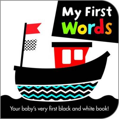 My First Words - Black and White Board Books (Board book)