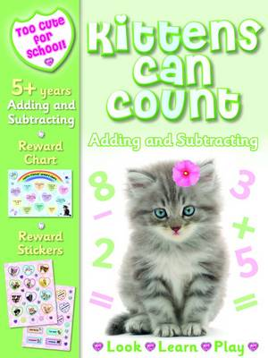Kittens Can Count - Adding & Subtracting (Paperback)