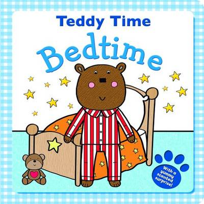 Bedtime Bear - Get Ready Teddy (Board book)