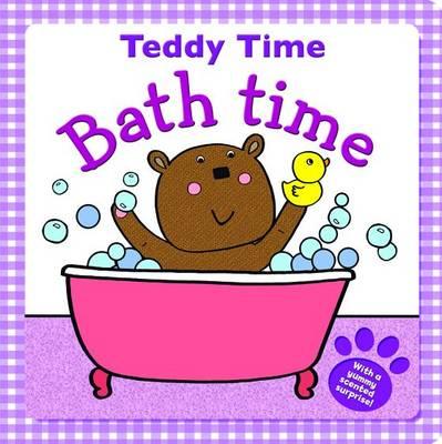 Bathtime Bear - Get Ready Teddy (Board book)