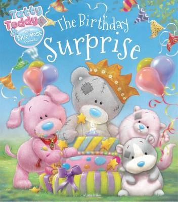 Tatty Teddy Birthday Surprise - Tatty Teddy Storybook (Paperback)