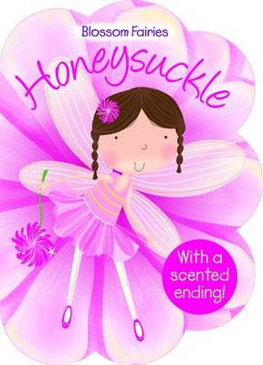 Honeysuckle - Blossom Fairies (Board book)