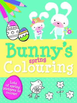 Spring Colouring Bunny - Spring Colouring (Paperback)