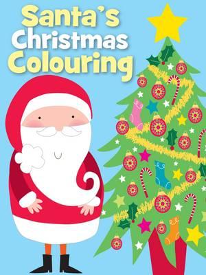 Christmas Colouring Santa (Paperback)