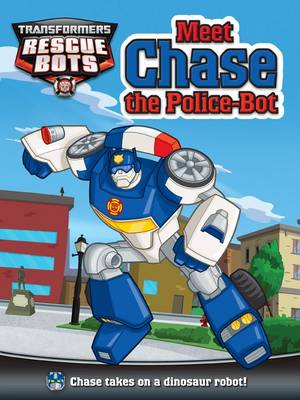 Meet Chase the Police Bot (Paperback)
