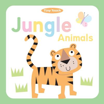 Jungle Animals - Tiny Touch Boards (Board book)