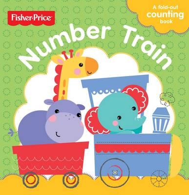 Fisher-Price Number Train (Board book)