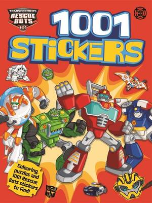 Transformers : Rescue Bots 1001 Stickers (Paperback)