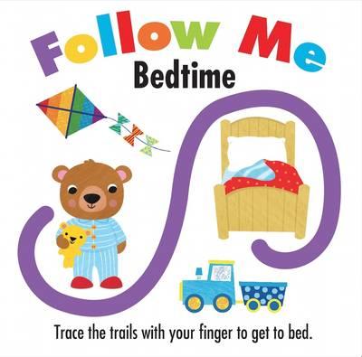 Follow Me Bedtime - Follow Me (Board book)