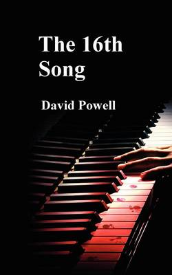 The 16th Song (Paperback)