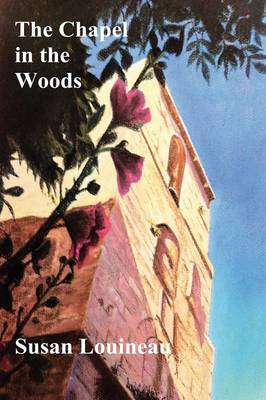 The Chapel in the Woods (Paperback)