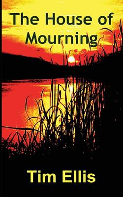 The House of Mourning (Paperback)