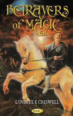Betrayers of Magic (Paperback)