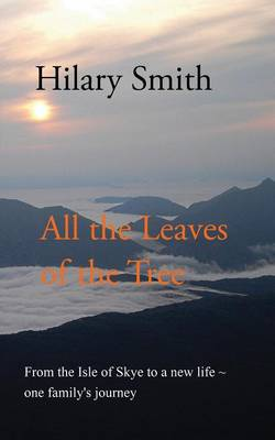All the Leaves of the Tree (Paperback)