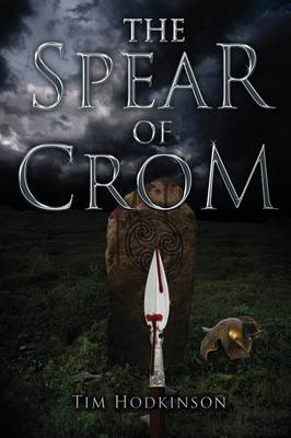 The Spear of Crom (Paperback)