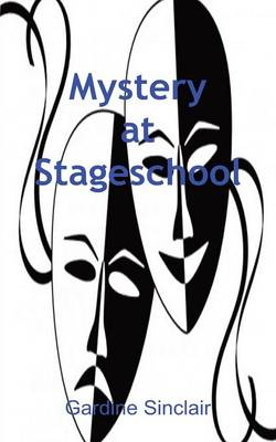 Mystery at Stageschool (Paperback)