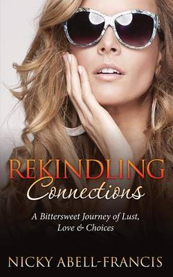Rekindling Connections (Paperback)