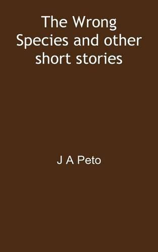 The Wrong Species and other short stories (Paperback)