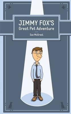 Jimmy Fox's Great Pet Adventure (Paperback)