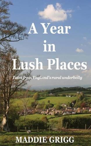 A Year in Lush Places (Paperback)