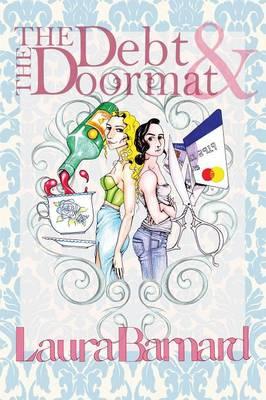 The Debt & the Doormat (Paperback)