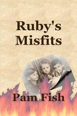 Ruby's Misfits (Paperback)