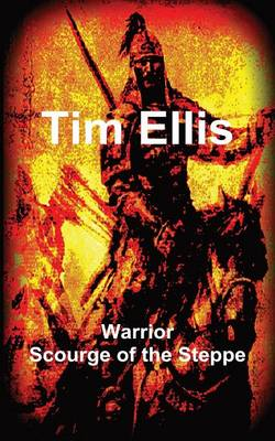 Warrior: Scourge of the Steppe (Paperback)