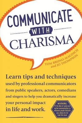 Communicate with Charisma (Paperback)