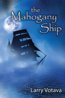 The Mahogany Ship (Paperback)
