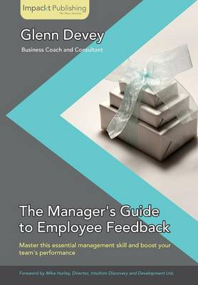 Giving Your First Critical Feedback for New Managers (Paperback)