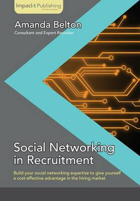 Social Networking in Recruitment (Paperback)