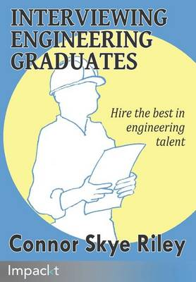 Interviewing Engineering Graduates (Paperback)