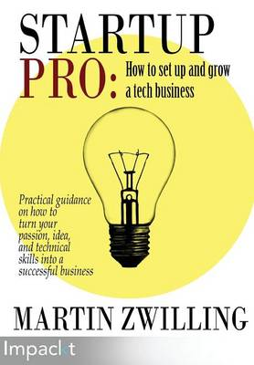 Startuppro - How to Set Up and Grow a Tech Business (Paperback)