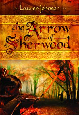 Arrow of Sherwood (Paperback)