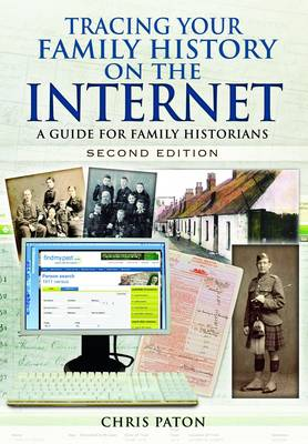 Tracing Your Family History on the Internet: A Guide for Family Historians (Paperback)