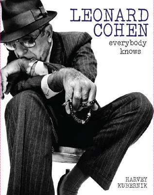 Leonard Cohen: Everybody Knows (Hardback)