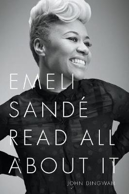 Emeli Sande: Read All About it (Paperback)