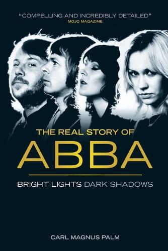 Abba: Bright Lights Dark Shadows (Paperback)