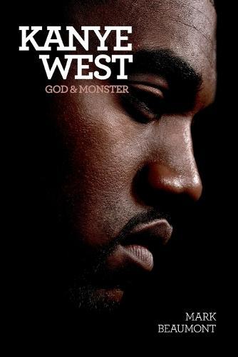 Kanye West: God and Monster (Paperback)