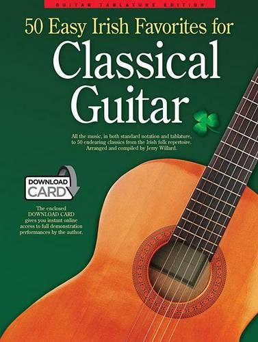 50 Easy Irish Favourites For Classical Guitar: Guitar Tablature Edition (Book/Audio Download) (Paperback)