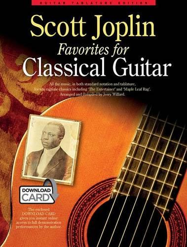 Scott Joplin Favorites for Classical Guitar: Guitar Tablature Edition