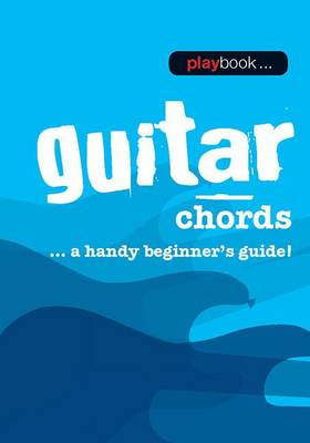Playbook: Guitar Chords - A Handy Beginner s Guide] (Paperback)