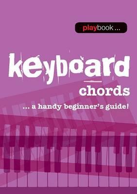 Playbook: Keyboard Chords - A Handy Beginner s Guide] (Paperback)