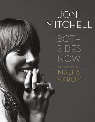 Joni Mitchell: Both Sides Now (Hardback)