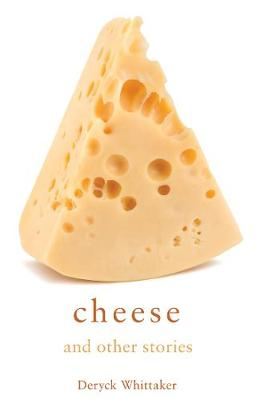 Cheese and Other Stories (Paperback)