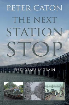 The Next Station Stop (Paperback)