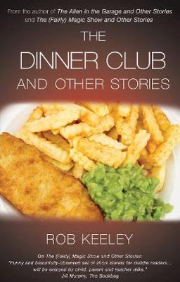 The Dinner Club and Other Stories (Paperback)